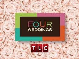 Featured on TLC Four Weddings TV Series